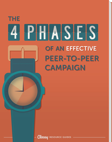 The 4 Phases of an Effective Peer-to-Peer Campaign