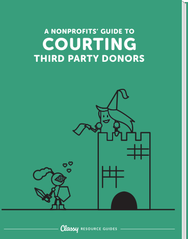 The Guide to Courting Third Party Donors